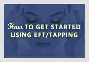 How to Get Started Using EFT Tapping