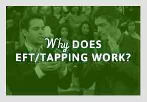Why Does EFT Tapping Work