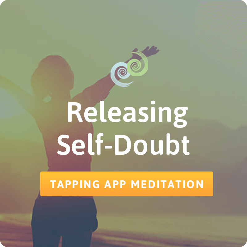 Releasing Self-Doubt – The Tapping Solution App