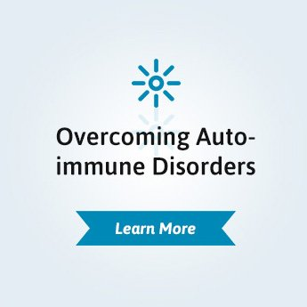 Overcoming Autoimmune Disorders
